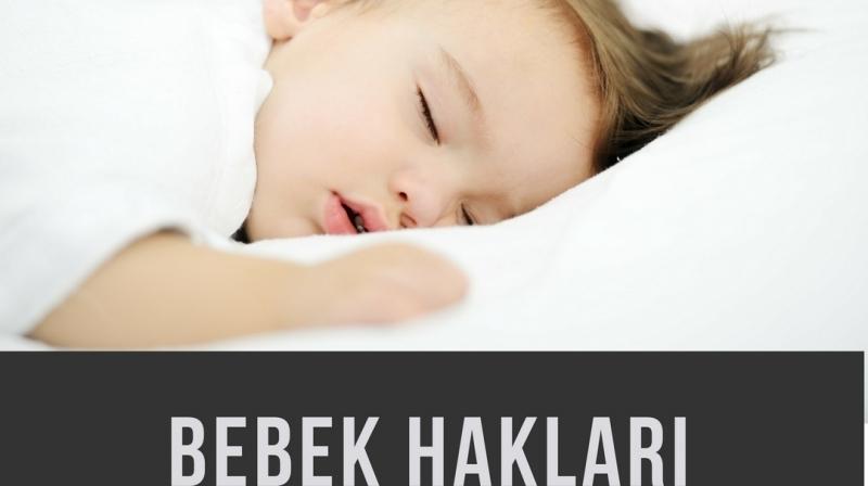 Bebek Hakları (Dünya Bebek Ruh Sağlığı Derneği /WAIMH)